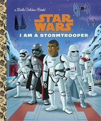 I Am a Stormtrooper (Star Wars) by Golden Books