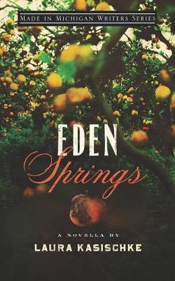 Eden Springs by Laura Kasischke image