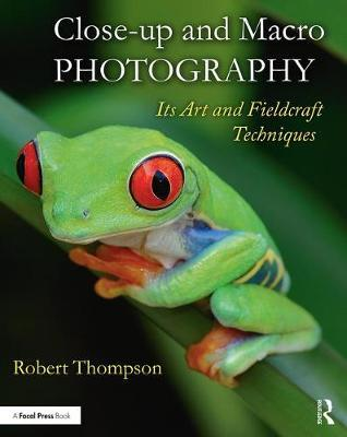 Close-up and Macro Photography by Robert Thompson image