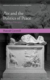 Pax and the Politics of Peace by Hannah Cornwell