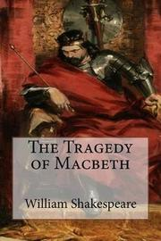 the tragic murders in the play macbeth by william shakespeare