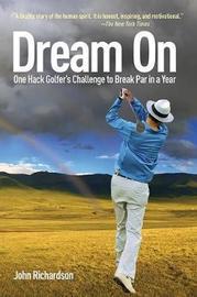 Dream On by (John) Richardson