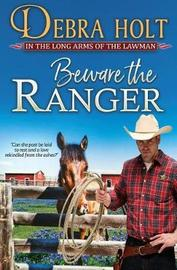 Beware the Ranger by Debra Holt image