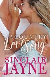A Country Love Song by Sinclair Jayne image