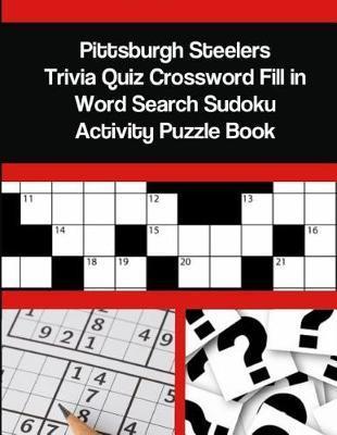 Pittsburgh Steelers Trivia Quiz Crossword Fill in Word