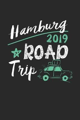 Hamburg Road Trip 2019 by Maximus Designs