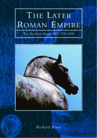 The Later Roman Empire by Richard Reece image