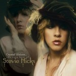 Crystal Visions: The Very Best of Stevie Nicks by Stevie Nicks