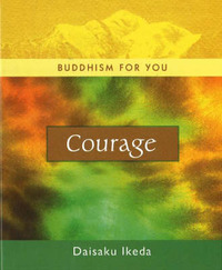 Courage by Daisaku Ikeda image