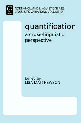 Quantification: A Cross-Linguistic Perspective by Lisa Matthewson