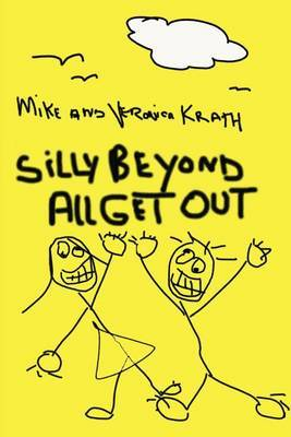 Silly Beyond All Get Out by Mike Krath image