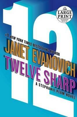 Twelve Sharp by Janet Evanovich image