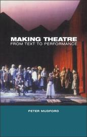 Making Theatre by Peter Mudford image