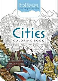 BLISS Cities Coloring Book by David Bodo