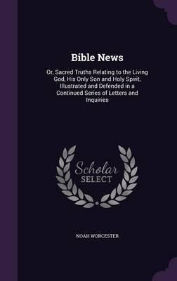 Bible News by Noah Worcester