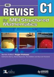 Revise for MEI Structured Mathematics - C1 by Tom Button image