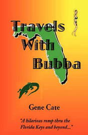 Travels With Bubba by Gene Cate