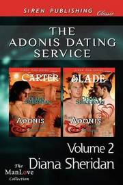 The Adonis Dating Service, Volume 2 [The Adonis Dating Service by Diana Sheridan