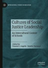 Cultures of Social Justice Leadership
