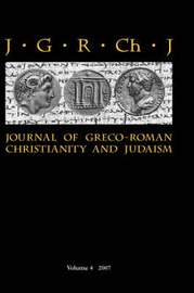 Journal of Greco-Roman Christianity and Judaism: v. 4