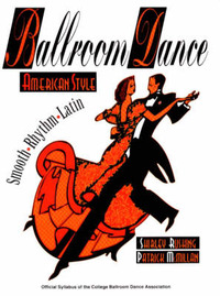 Ballroom Dance: American Style - Smooth, Rhythm and Latin by Shirley Rushing image