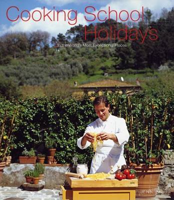 Cooking School Holidays by Jenni Muir image