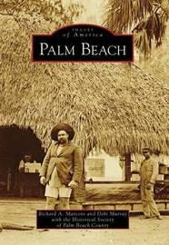 Palm Beach, Fl by Richard A Marconi