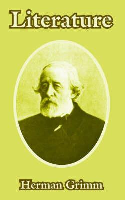 Literature by Herman Friedrich Grimm