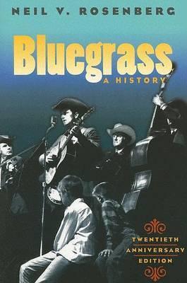 Bluegrass by Neil V. Rosenberg