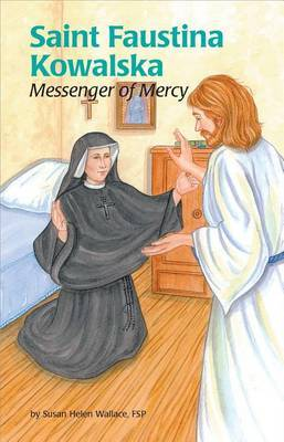 Saint Faustina (Ess) by Susan Wallace