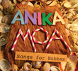Songs for Bubbas by Anika Moa