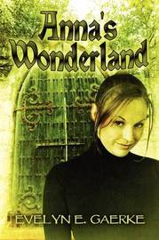 Anna's Wonderland by Evelyn E. Gaerke image