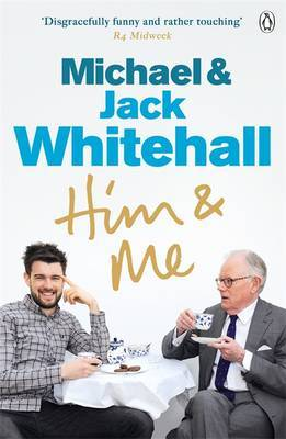 Him & Me by Jack Whitehall