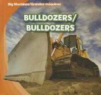 Bulldozers by Katie Kawa