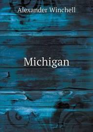Michigan by Alexander Winchell