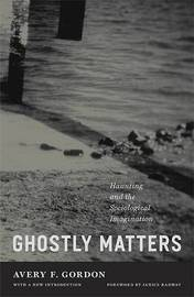 Ghostly Matters by Avery F. Gordon image