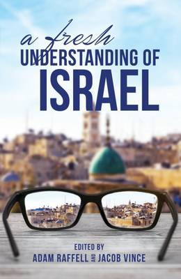 A Fresh Understanding of Israel by Jacob Vince image