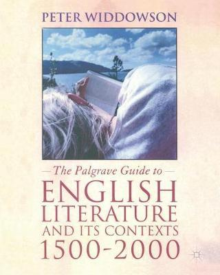 The Palgrave Guide to English Literature and Its Contexts by Peter Widdowson image