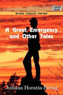 A Great Emergency and Other Tales by Juliana Horatia Ewing image