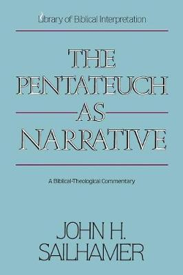 The Pentateuch as Narrative by John H. Sailhamer image
