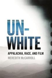 Unwhite by Meredith McCarroll