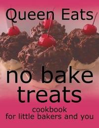 No Bake Treats by Queen Eats image