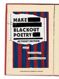 Make Blackout Poetry: Activist Edition by Abrams Noterie