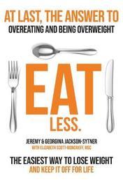 Eat Less by Jeremy Jackson-Sytner