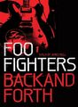 Foo Fighters - Back And Forth on DVD