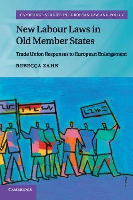 New Labour Laws in Old Member States by Rebecca Zahn