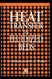 Heat Transfer in Fluidized Beds by O. Molerus