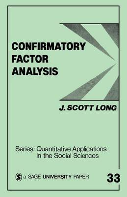 Confirmatory Factor Analysis by John Scott Long