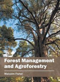Forest Management and Agroforestry