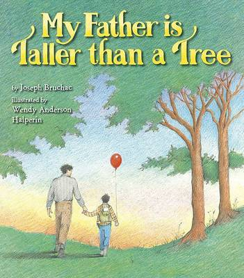 My Father Is Taller Than a Tree by Joseph Bruchac image